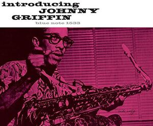 Introducing Johnny Griffin