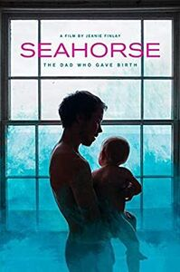 Seahorse: Dad Who Gave Birth