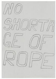 No Shortage of Rope