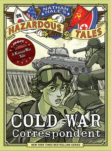 COLD WAR CORRESPONDENT A KOREAN WAR TALE
