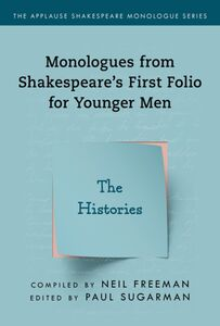 SHAKESPEARES MONOLOGUES FOR YOUNGER MEN HISTORIES