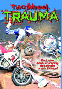 Two Wheel Trauma