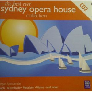 Best Ever Sydney Opera House Collection /  Various