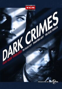 Dark Crimes: Film Noir Thrillers: Volume 1