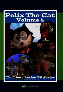 Felix the Cat: The Live Action Series: Volume 4
