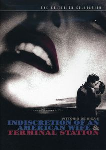 Indiscretion of an American Wife /  Terminal Station (Criterion Collection)