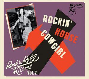 Rock & Roll Kitten 2: Rockin' Horse Cowgirl (Various Artists)