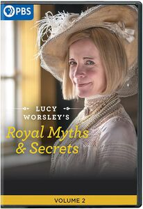 Lucy Worsley's Royal Myths And Secrets, Vol. 2