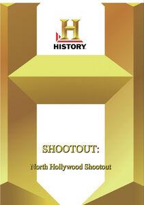 History: Shootout North Hollywood Shootout