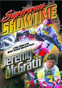 Supercross Showtime W /  Jeremy McGrath