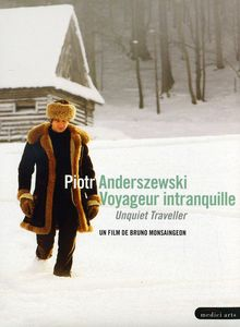 Piotr Anderszewski: Unquiet Traveller