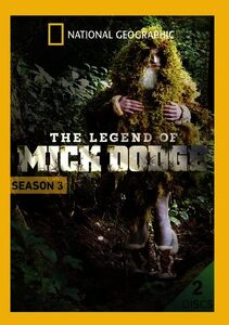 The Legend of Mick Dodge: Season 3