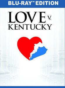 Love Vs. Kentucky