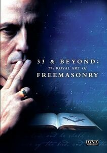 33&Beyond: The Royal Rt Of Freemasonary