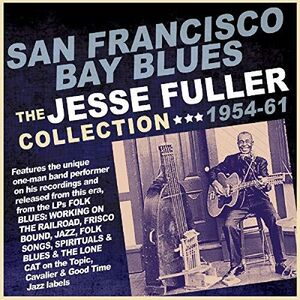 San Francisco Bay Blues: Collection 1954-61