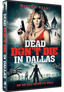 Dead Don't Die In Dallas