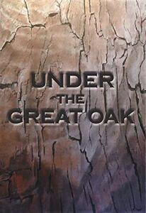 Under The Great Oak