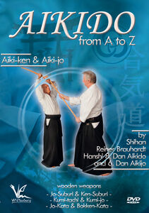 Aikido Basics From A To Z: Aiki-Ken And Aiki-Jo - Wooden Weapons