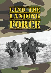 Land The Landing Force