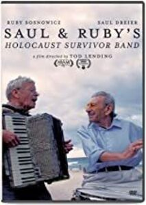 Saul And Ruby's Holocaust Survivor Band