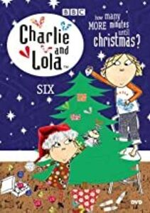 Charlie And Lola, Vol. 6: How Many Minutes Until Christmas?