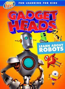 Gadget Heads: Learn About Robots