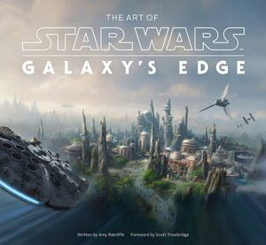 ART OF STAR WARS GALAXYS EDGE