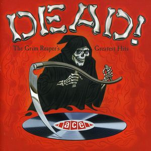 Dead The Grim Reaper's Greatest Hits [Import]