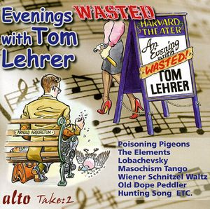 Evenings Wasted With Tom Lehrer