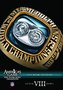 Nfl America's Game: 1973 Dolphins (Super Bowl VIII)