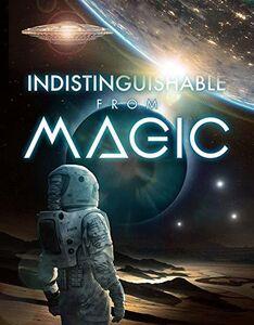 Indistinguishable From Magic