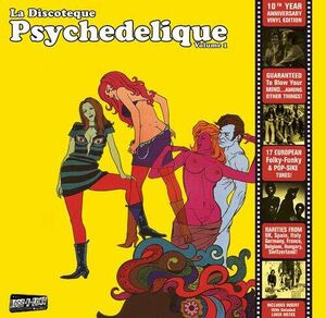 La Discoteque Psychedelique /  Various