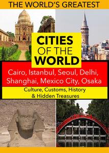 Cities of the World: Cairo, Istanbul, Seoul, Delhi, Shanghai, Mexico City, Osaka,