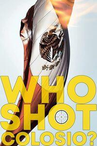 Who Shot Colosio?