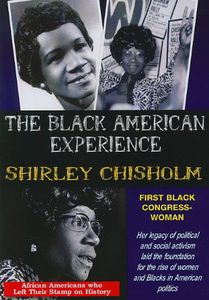 Shirley Chisholm First African American Congresswoman