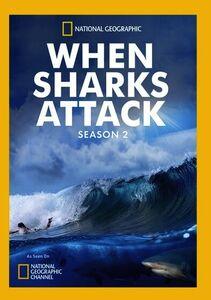 When Sharks Attack: Season 2