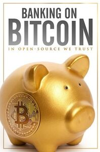 Banking on Bitcoin