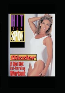 Hit the Spot: Sizzler - A Hot Hot Fat-Burning Work