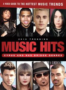 2019 Trending Music Hits: Cyrus And Nas Bridge Genres