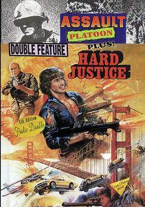 Assault Platoon/ Hard Justice