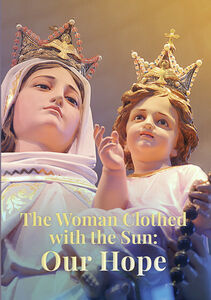 The Woman Clothed With The Sun (Our Hope)