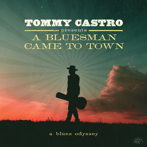 Tommy Castro Presents A Bluesman Came To Town (Coke Bottle Green)