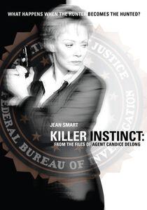 Killer Instinct: The Files of Agent Candice Delong