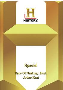 History: Special Rape Of Nanking Host Arthur Kent