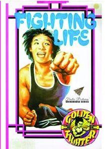 Fighting Life
