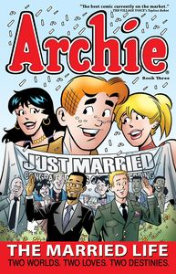 ARCHIE THE MARRIED LIFE BOOK 3