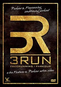3Run: Parkour And Freerunning Conditioning And Fitness Workout