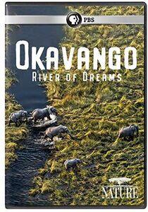 NATURE: Okavango - River Of Dreams