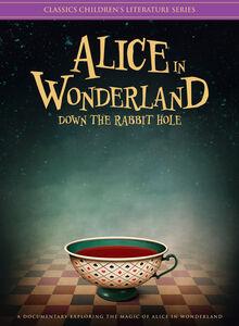Alice In Wonderland: Down The Rabbit Hole