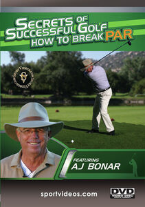 Secrets Of Successful Golf: How To Break Par